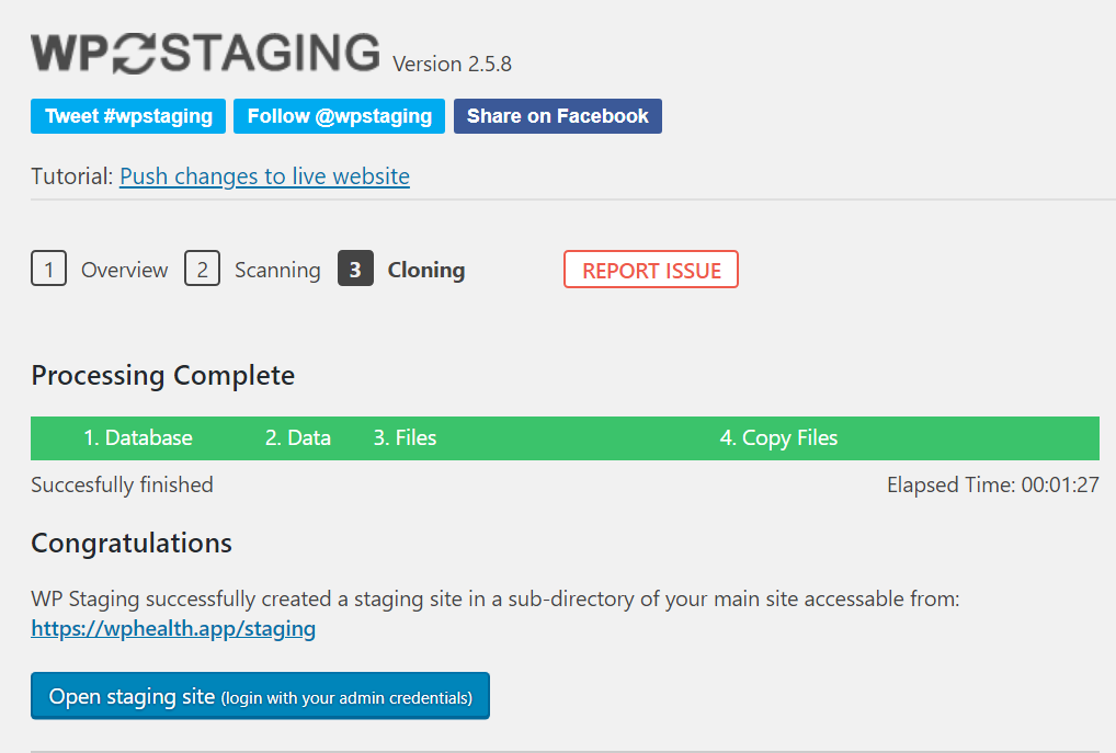 "Screenshot of WP Staging page showing the processing is complete with a button that says ""Open staging site (login with your admin credentials)""."
